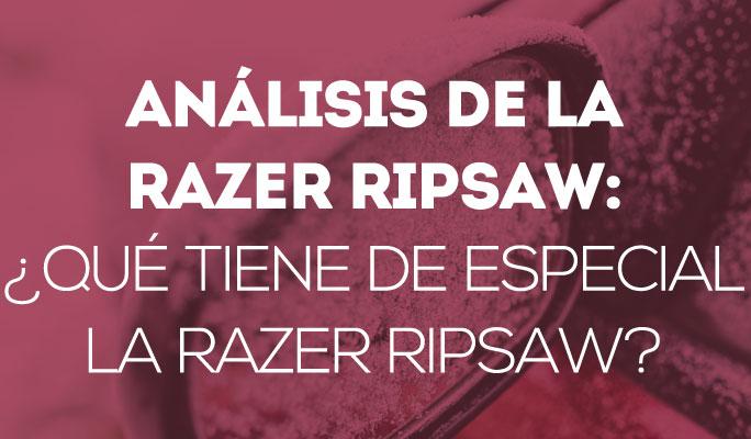 Análisis de la Razer Ripsaw: ¿Qué tiene de especial la Razer Ripsaw?