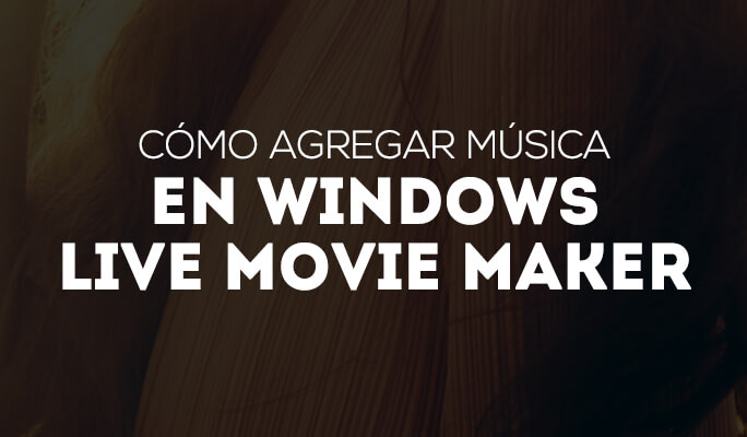 Cómo agregar música en Windows Live Movie Maker