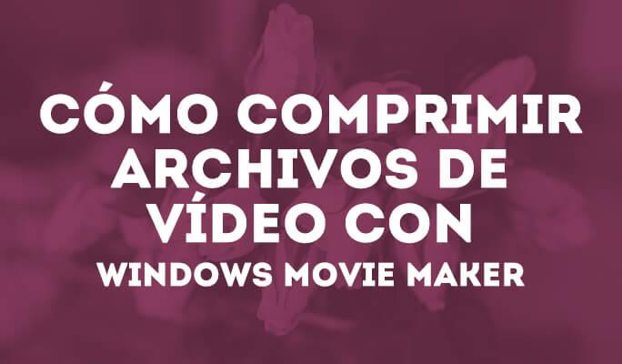 Cómo comprimir archivos de vídeo online gratis