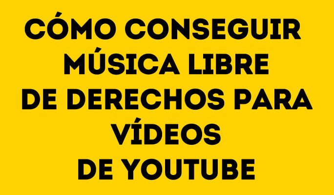 Cómo conseguir música libre de derechos para vídeos de YouTube