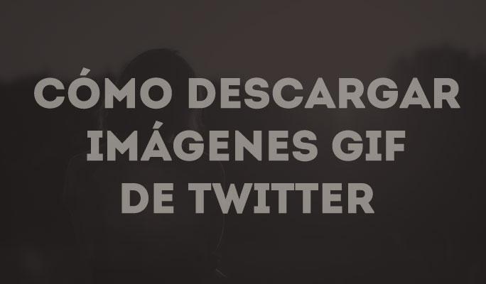 Cómo descargar imágenes GIF y videos desde Twitter