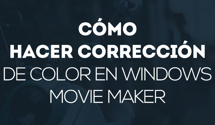 Cómo cambiar el color del fondo de un vídeo en Windows Movie Maker