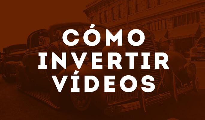 Cómo invertir vídeos