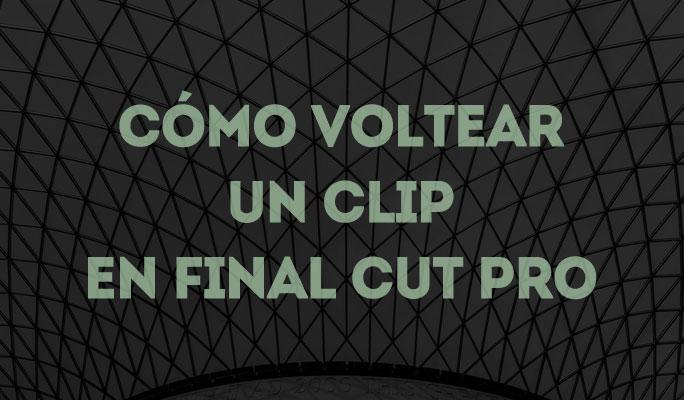 Cómo girar un vídeo en Final Cut Pro X