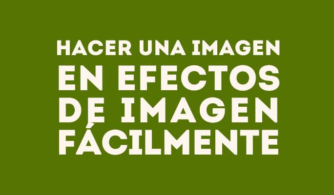 Superposición de vídeo - Hacer una imagen en efectos de imagen fácilmente