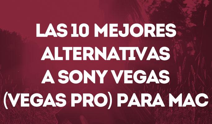 Las 10 mejores alternativas a Sony Vegas (Vegas Pro) para Mac
