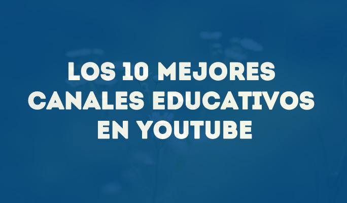 Los 10 mejores canales educativos en YouTube
