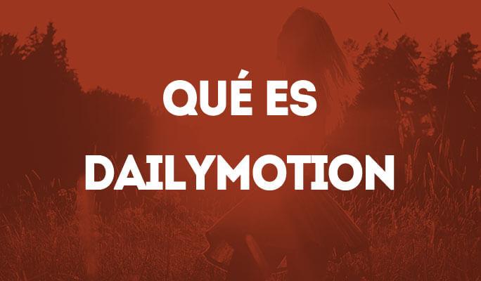 Qué es Dailymotion