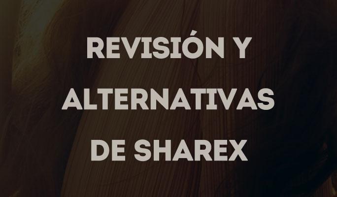 Revisión y Alternativas de ShareX