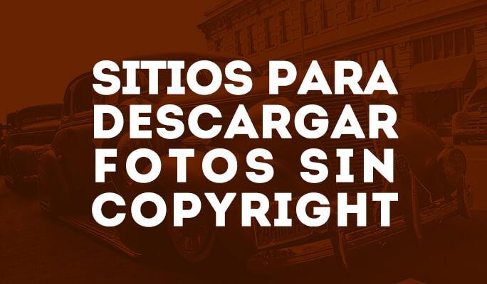 10 páginas descargar imágenes sin copyright- libres de derechos de autor